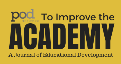 To Improve the Academy: A Journal of Educational Development